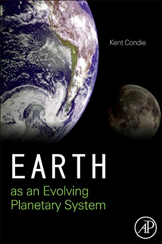 9780123852274: Earth as an Evolving Planetary System