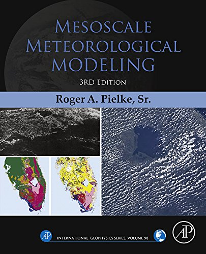 9780123852373: Mesoscale Meteorological Modeling, Volume 98, Third Edition (International Geophysics)