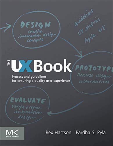 9780123852410: The UX Book: Process and Guidelines for Ensuring a Quality User Experience