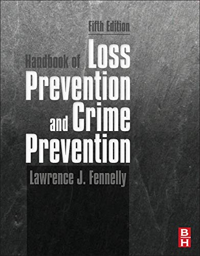 9780123852465: Handbook of Loss Prevention and Crime Prevention