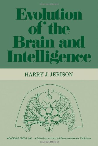 Evolution of the Brain and Intelligence: Jerison, Harry J.
