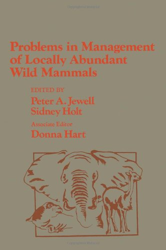 9780123852809: Problems in Management of Locally Abundant Wild Mammals