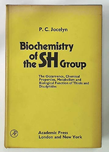 9780123853509: Biochemistry of the SH Group