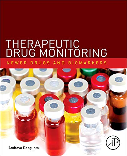 9780123854674: Therapeutic Drug Monitoring: Newer Drugs and Biomarkers