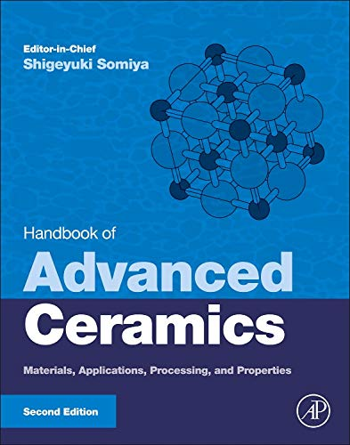 9780123854698: Handbook of Advanced Ceramics, Second Edition: Materials, Applications, Processing, and Properties