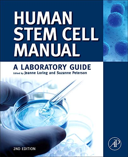 9780123854735: Human Stem Cell Manual, Second Edition: A Laboratory Guide