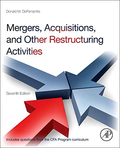 9780123854872: Mergers, Acquisitions, and Other Restructuring Activities, Seventh Edition