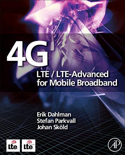 9780123854896: 4G LTE/LTE-Advanced for Mobile Broadband