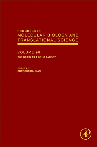 9780123855060: The Brain as a Drug Target: 98 (Progress in Molecular Biology and Translational Science) (Progress in Molecular Biology & Translational Science)
