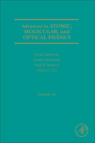 9780123855084: Advances in Atomic, Molecular, and Optical Physics, Volume 60 (Advances in Atomic, Molecular, & Optical Physics)