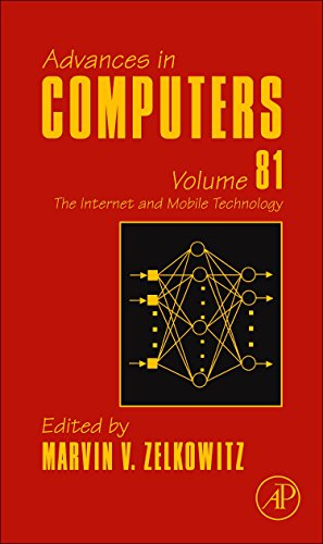 9780123855145: The Internet and Mobile Technology, Volume 81 (Advances in Computers)