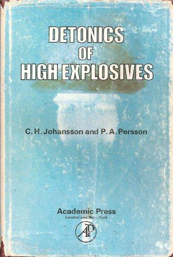 9780123855503: Detonics of High Explosives