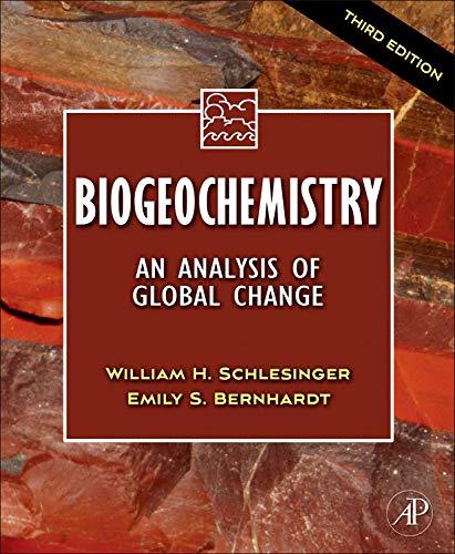 9780123858740: Biogeochemistry: An Analysis of Global Change