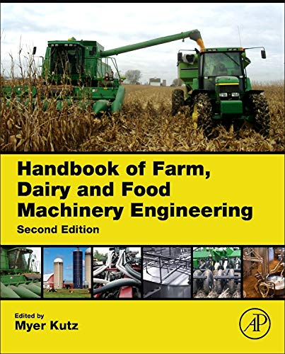 9780123858818: Handbook of Farm, Dairy and Food Machinery Engineering