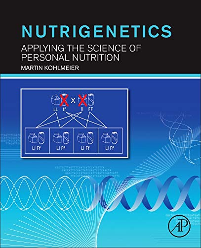 9780123859006: Nutrigenetics: Applying the Science of Personal Nutrition