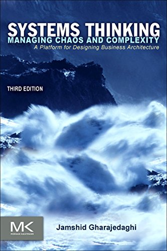 9780123859150: Systems Thinking, Third Edition: Managing Chaos and Complexity: A Platform for Designing Business Architecture