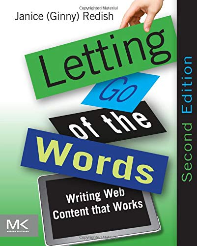 9780123859303: Letting Go of the Words: Writing Web Content that Works