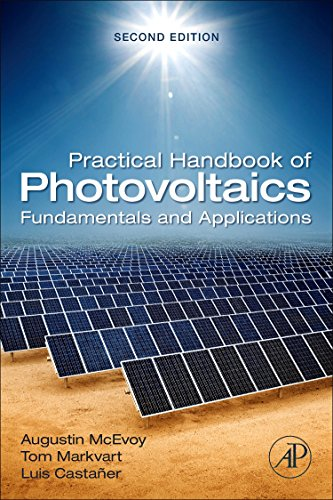Practical Handbook of Photovoltaics: Fundamentals and Applications: Augustin McEvoy