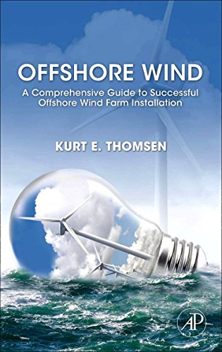 9780123859365: Offshore Wind: A Comprehensive Guide to Successful Offshore Wind Farm Installation