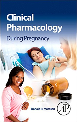 9780123860071: Clinical Pharmacology During Pregnancy
