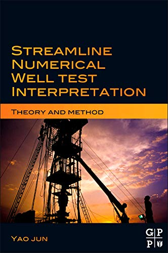 9780123860279: Streamline Numerical Well Test Interpretation: Theory and Method