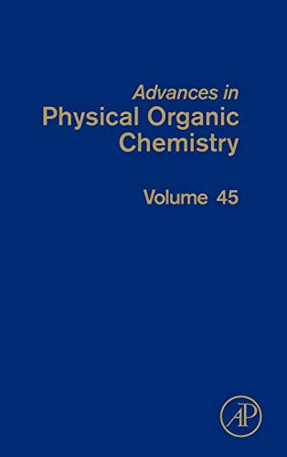 9780123860477: Advances in Physical Organic Chemistry, Volume 45