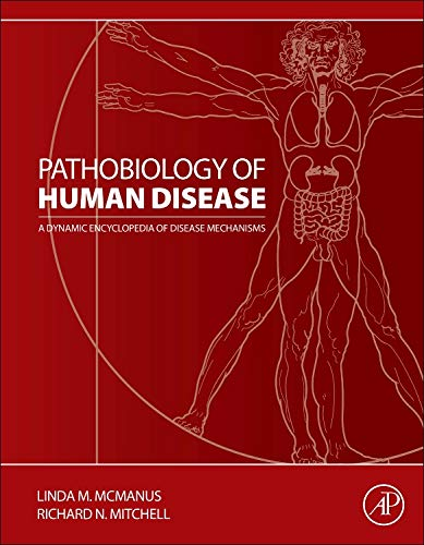 9780123864567: Pathobiology of Human Disease