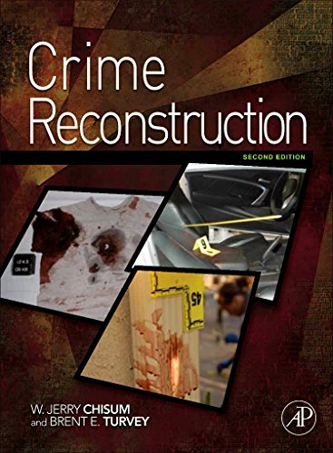 9780123864604: Crime Reconstruction, Second Edition
