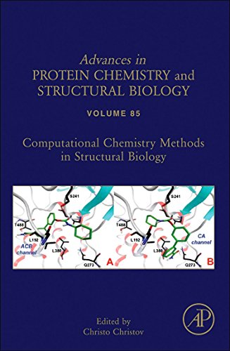 9780123864857: Computational chemistry methods in structural biology, Volume 85 (Advances in Protein Chemistry & Structural Biology)