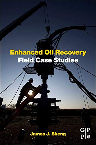 9780123865458: Enhanced Oil Recovery Field Case Studies