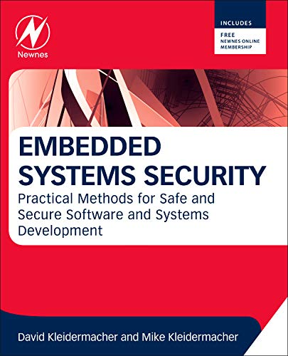 9780123868862: Embedded Systems Security: Practical Methods for Safe and Secure Software and Systems Development