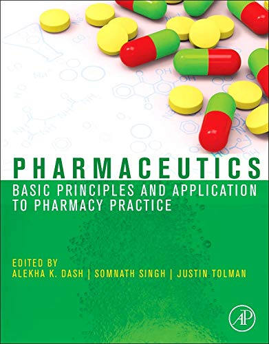 9780123868909: Pharmaceutics: Basic Principles and Application to Pharmacy Practice