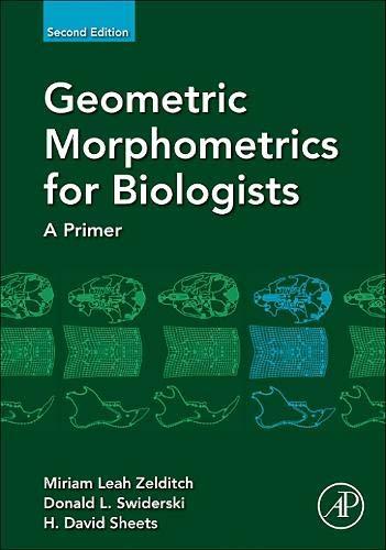 9780123869036: Geometric Morphometrics for Biologists, Second Edition: A Primer