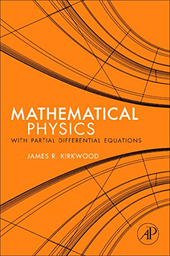 9780123869111: Mathematical Physics with Partial Differential Equations