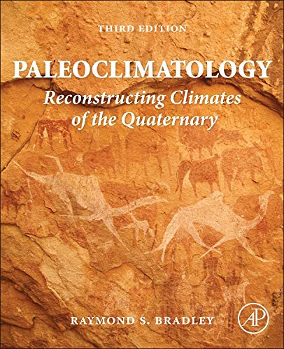 9780123869135: Paleoclimatology: Reconstructing Climates of the Quaternary