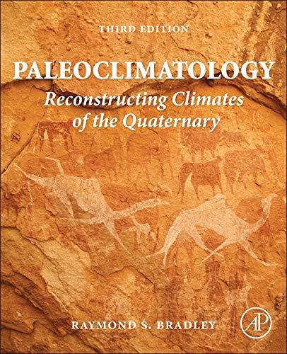 9780123869135: Paleoclimatology, Third Edition: Reconstructing Climates of the Quaternary