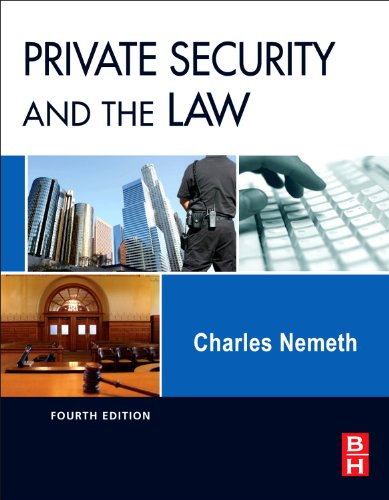 9780123869227: Private Security and the Law, Fourth Edition