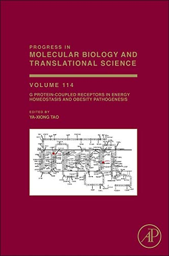 9780123869333: G Protein-Coupled Receptors in Energy Homeostasis and Obesity Pathogenesis, Volume 114 (Progress in Molecular Biology and Translational Science)