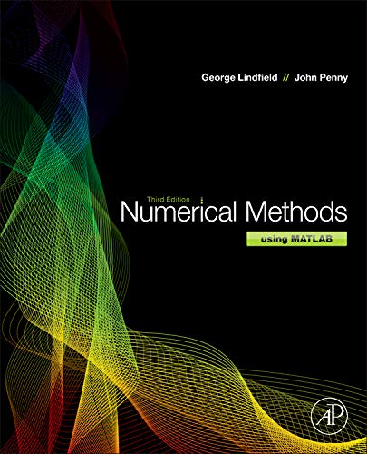 9780123869425: Numerical Methods: Using MATLAB