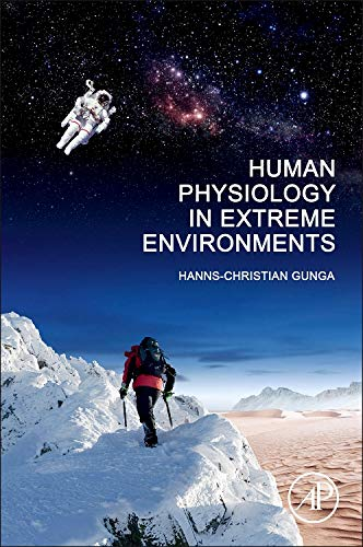 9780123869470: Human Physiology in Extreme Environments