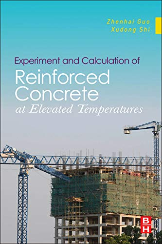 9780123869623: Experiment and Calculation of Reinforced Concrete at Elevated Temperatures