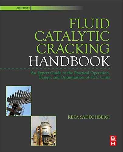 9780123869654: Fluid Catalytic Cracking Handbook: Design, Operation and Troubleshooting of FCC Facilities