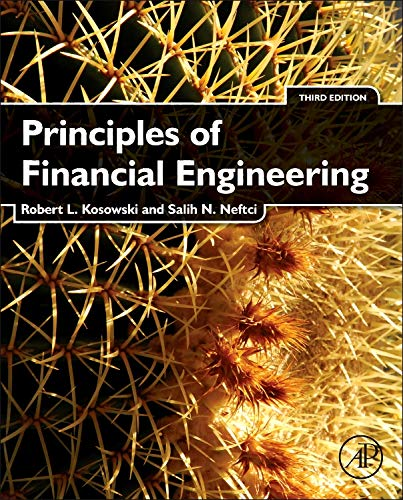 9780123869685: Principles of Financial Engineering (Academic Press Advanced Finance)