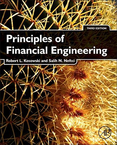 9780123869685: Principles of Financial Engineering