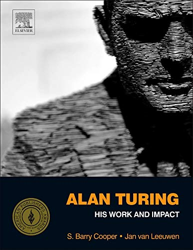 9780123869807: Alan Turing: His Work and Impact