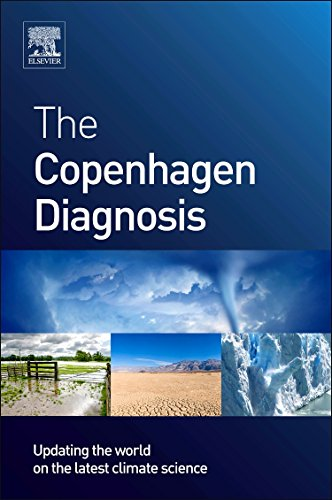 9780123869999: The Copenhagen Diagnosis: Updating the World on the Latest Climate Science