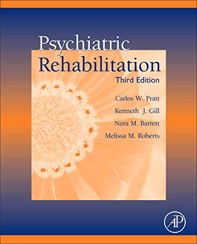 9780123870025: Psychiatric Rehabilitation, Third Edition