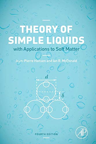 9780123870322: Theory of Simple Liquids, Fourth Edition: with Applications to Soft Matter
