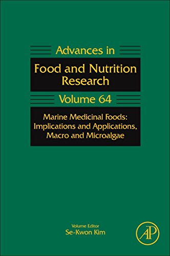9780123876690: Marine Medicinal Foods: Implications and Applications, Macro and Microalgae: 64 (Advances in Food and Nutrition Research)