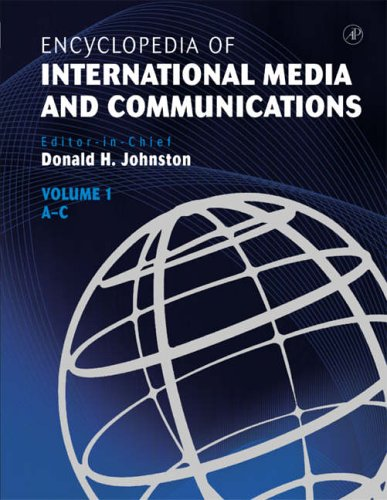 9780123876706: Encyclopedia of International Media and Communications